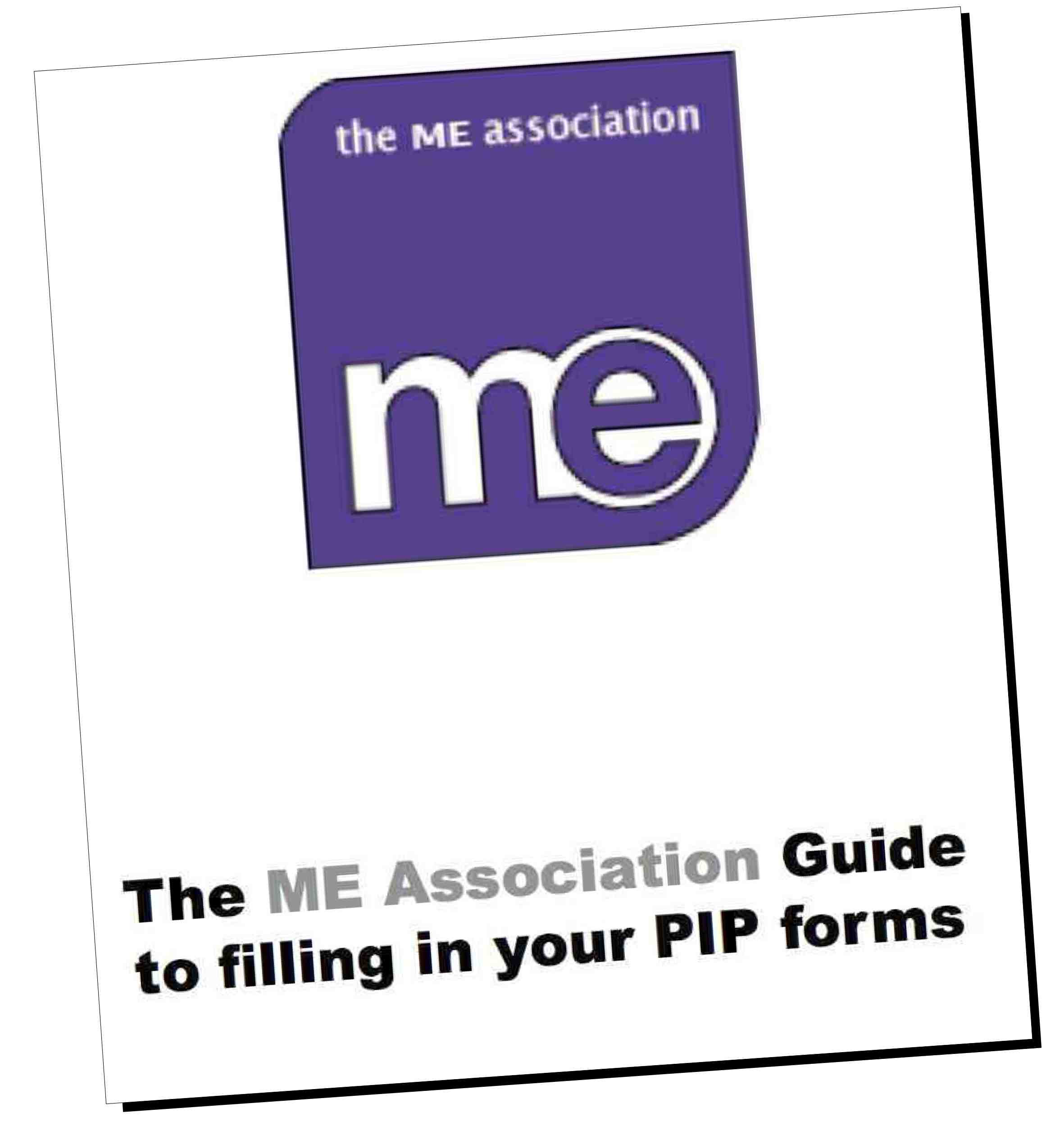 PIP – The MEA guide to filling in the form | ME Association