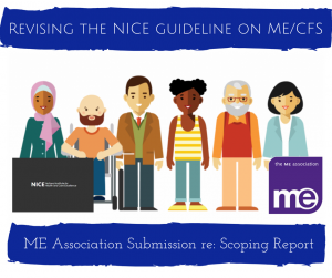 NICE ME/CFS Clinical Guideline Review: ME Association