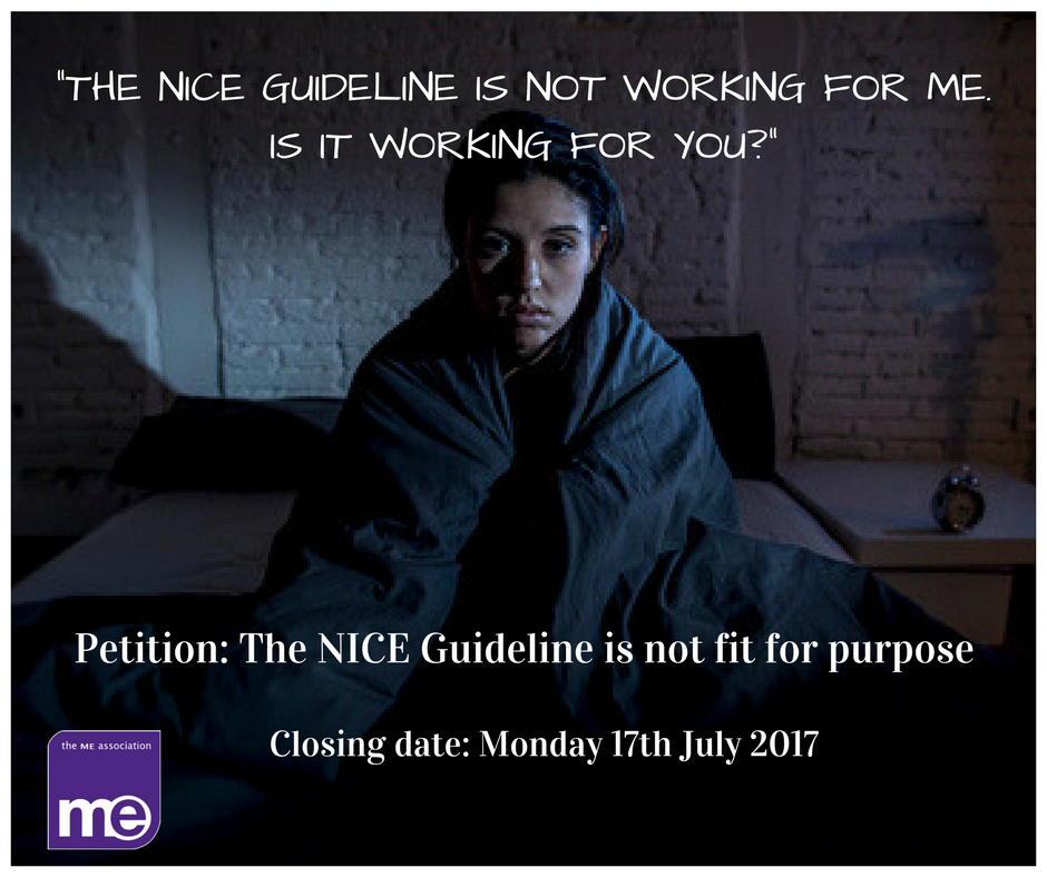 me association petition  the nice guideline for cfs  me is